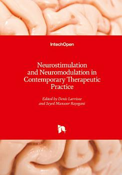 Neurostimulation and Neuromodulation in Contemporary Therapeutic Practice PDF