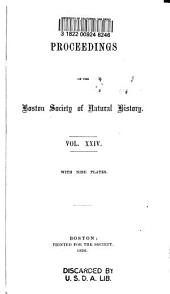 Proceedings of the Boston Society of Natural History: Volume 24