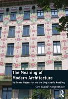 The Meaning of Modern Architecture PDF