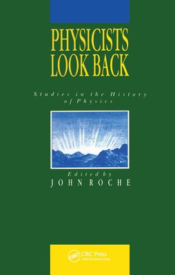 Physicists Look Back PDF