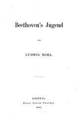 Beethoven's leben, von Ludwig Nohl...
