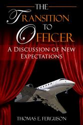 The Transition To Officer Book PDF