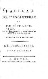 Tableau De L'Angleterre Et De L'Italie: Volume1