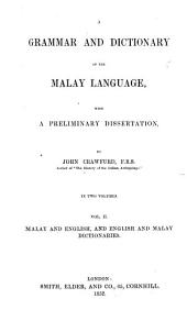 A Grammar and Dictionary of the Malay Language: With a Preliminary Dissertation, Volume 2