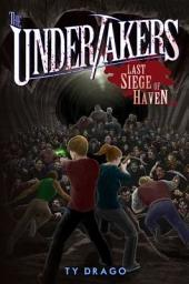 Undertakers: Last Siege of Haven
