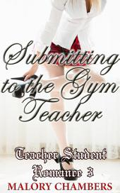 Submitting To The Gym Teacher