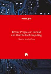 Recent Progress in Parallel and Distributed Computing PDF