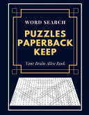 Word Search Puzzles Paperback Keep Your Brain Alive Book