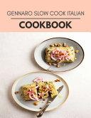 Gennaro Slow Cook Italian Cookbook