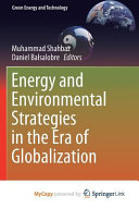 Energy and Environmental Strategies in the Era of Globalization PDF