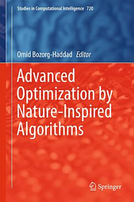 Advanced Optimization by Nature Inspired Algorithms PDF