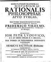 Diss. inaug. historiam rationalis philosophiae apud Turcas continens