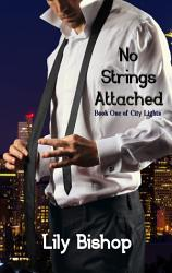 No Strings Attached City Lights 1  Book PDF