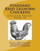 Standard Bred Leghorn Chickens