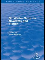 Sir Walter Scott on Novelists and Fiction  Routledge Revivals  PDF