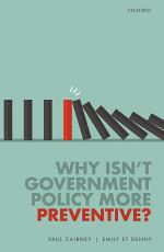 Why Isn't Government Policy More Preventive?