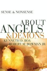 Sense and Nonsense about Angels and Demons PDF
