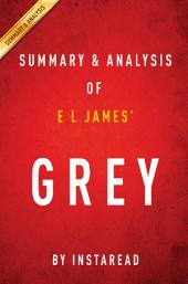 Grey by E L James | Summary & Analysis: Fifty Shades of Grey as Told by Christian