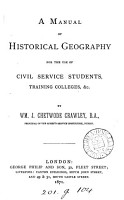 A manual of historical geography for the use of Civil service students PDF