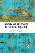 Identity and Resistance in Further Education