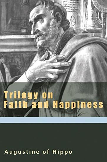 Trilogy on Faith and Happiness PDF