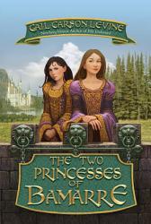 The Two Princesses of Bamarre PDF