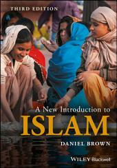 A New Introduction to Islam: Edition 3