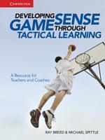 Developing Game Sense Through Tactical Learning PDF