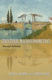 Structural Macroeconometrics: (Second Edition), Edition 2