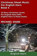 English Horn: Christmas Sheet Music For English Horn - Book 4