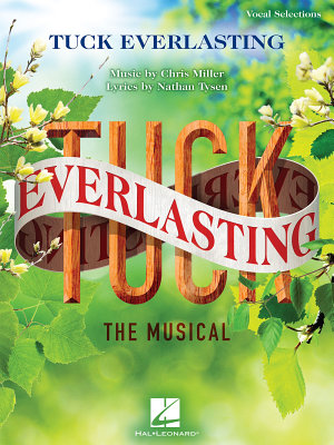 Tuck Everlasting  The Musical