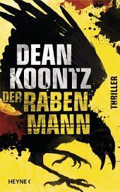 Der Rabenmann: Thriller
