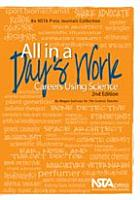 All in a Day s Work  Careers Using Science  Second Edition PDF