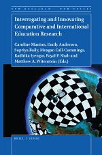 Interrogating and Innovating Comparative and International Education Research