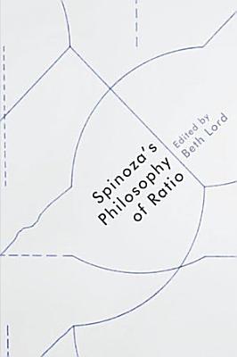 Spinoza s Philosophy of Ratio