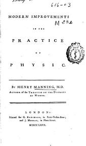 Modern Improvement in the Practice of Physic