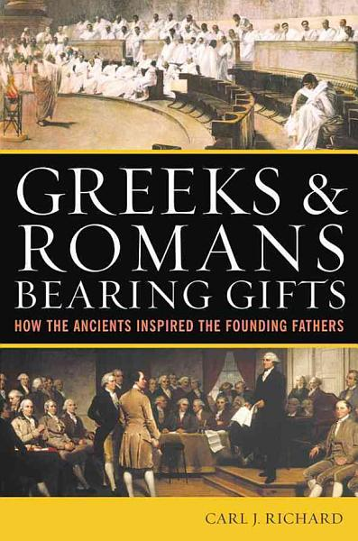 Download Greeks   Romans Bearing Gifts Book