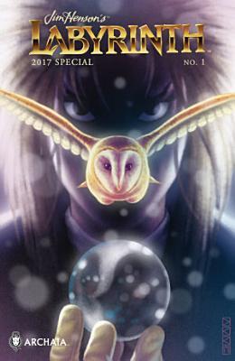 Jim Henson's Labyrinth 2017 Special