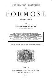 L'expédition française de Formose, 1884-1885: Avec 30 gravures