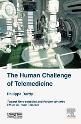 The Human Challenge Of Telemedicine Book PDF