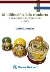 Modificación de la conducta y sus aplicaciones prácticas