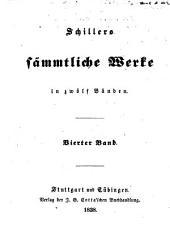 Schillers sämmtliche Werke in zwölf Bänden: Band 4