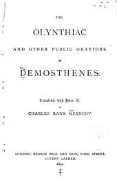 The Olynthiac and Other Public Orations of Demosthenes