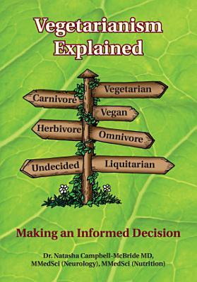 Vegetarianism Explained