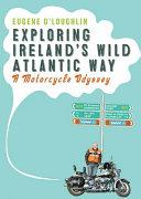 Exploring Ireland s Wild Atlantic Way PDF