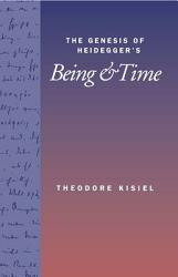 The Genesis of Heidegger s Being and Time PDF