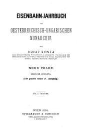 Eisenbahn-Jahrbuch der oesterreichisch ungarischen Monarchie: Band 17