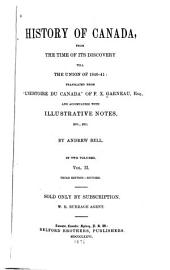 History of Canada from the Time of Its Discovery Till the Union of 1840-41: Volume 2