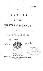 A Journey to the Western Islands of Scotland, by Dr Samuel Johnson