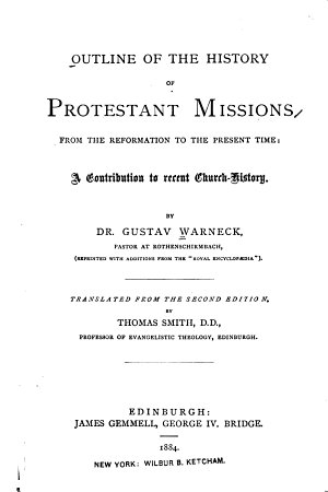 Outline of the History of Protestant Missions from the Reformation to the Present Time PDF
